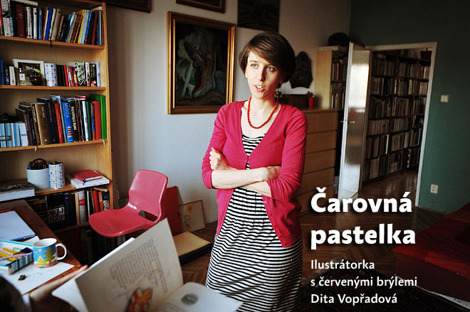 Čarovná pastelka: ilustrátorka s červenými brýlemi Dita Vopřadová