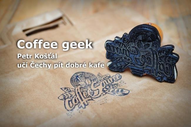 Coffee geek:Petr Košťál učí Čechy pít dobré kafe